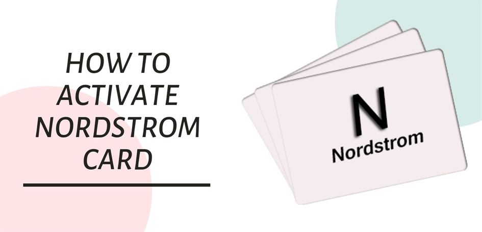How To Activate Nordstrom card