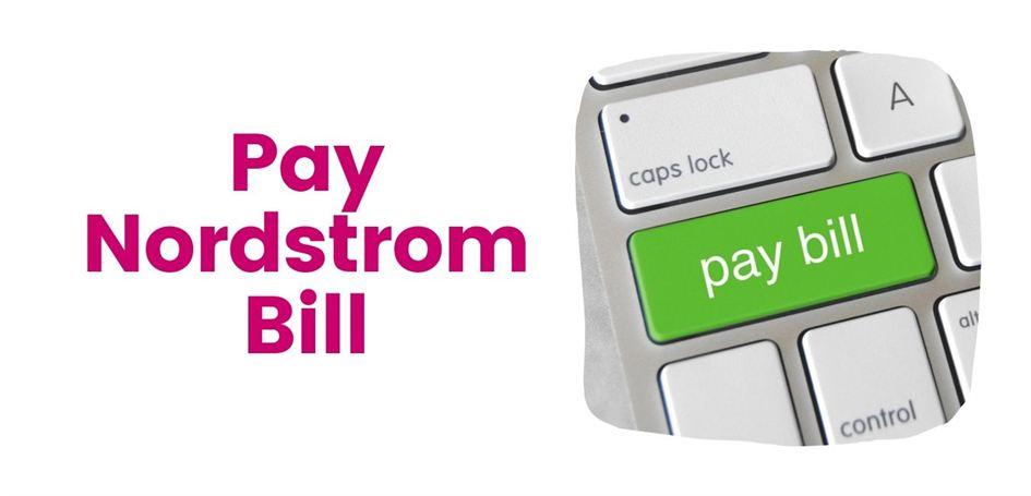 Nordstrom Bill Online