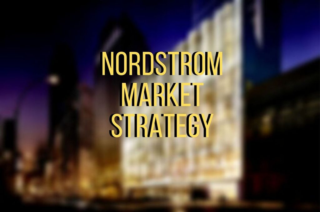 Nordstrom Marketing Strategy