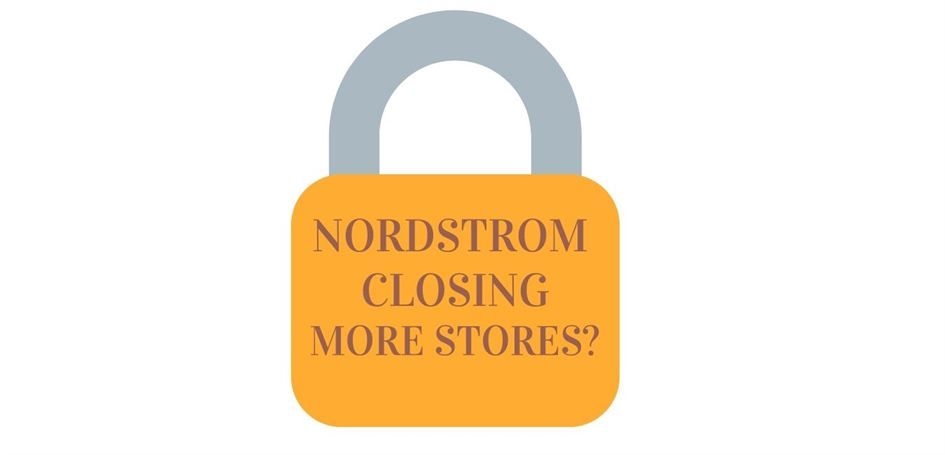 Nordstrom closed more stores