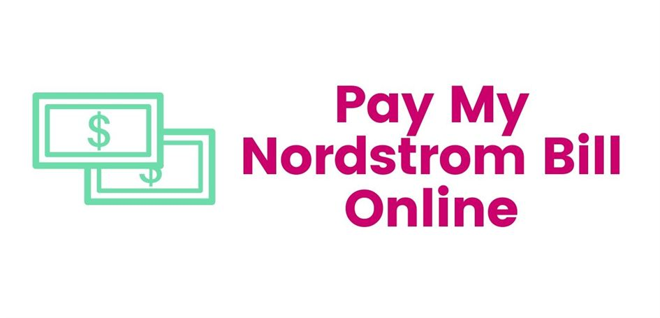 Pay Nordstrom Bill Online