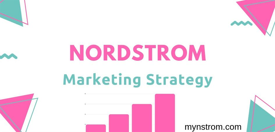 What is Nordstrom Marketing Strategy