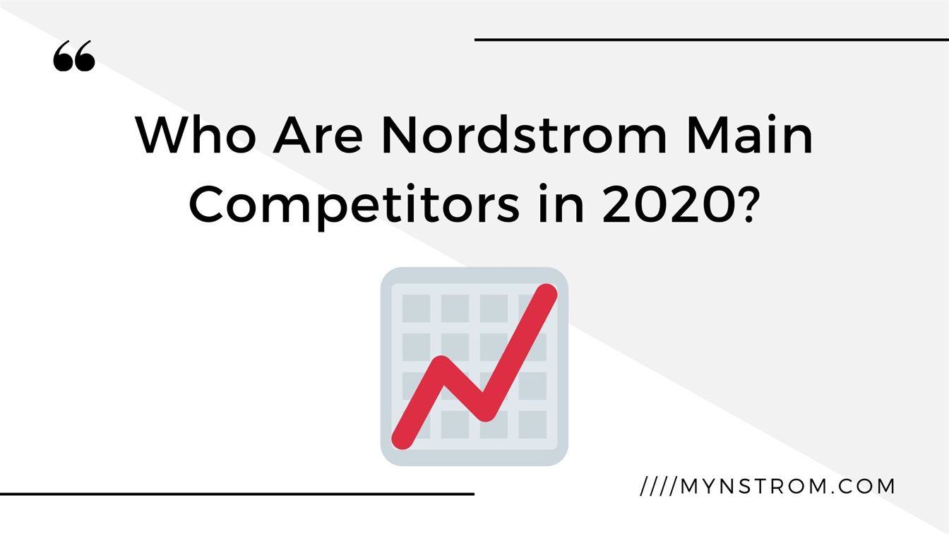 Who Are Nordstrom Main Competitors in 2020?