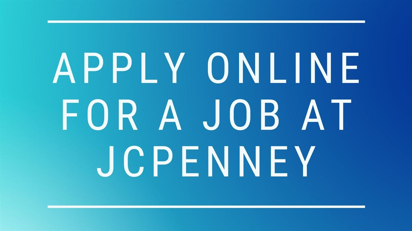 Apply Online for a Job at JCP