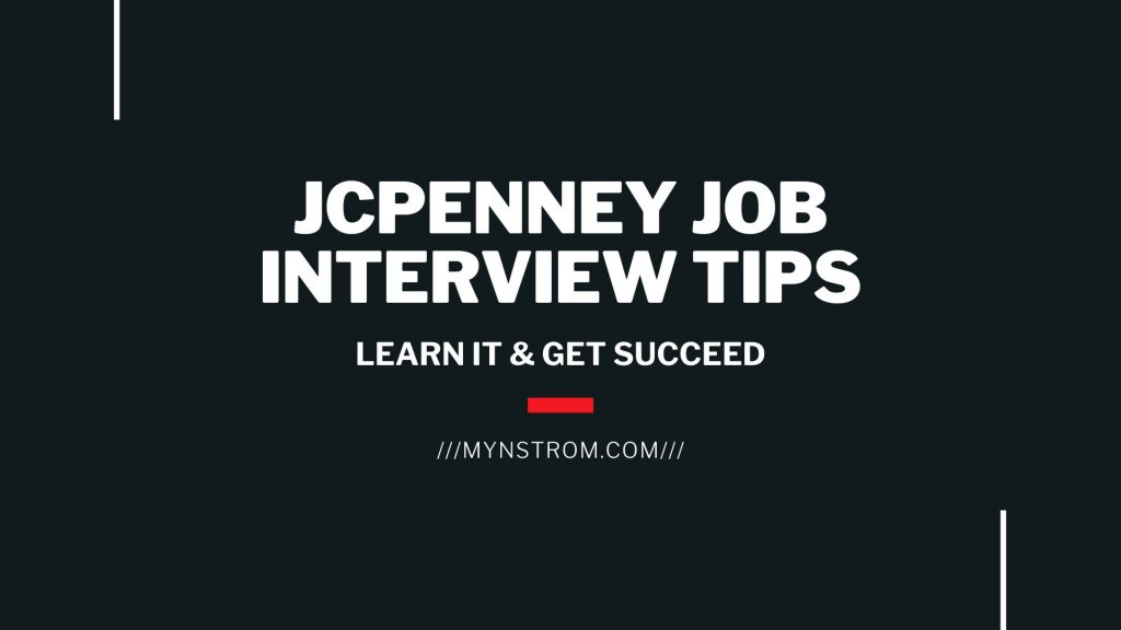 JCPenney Job Interview Tips