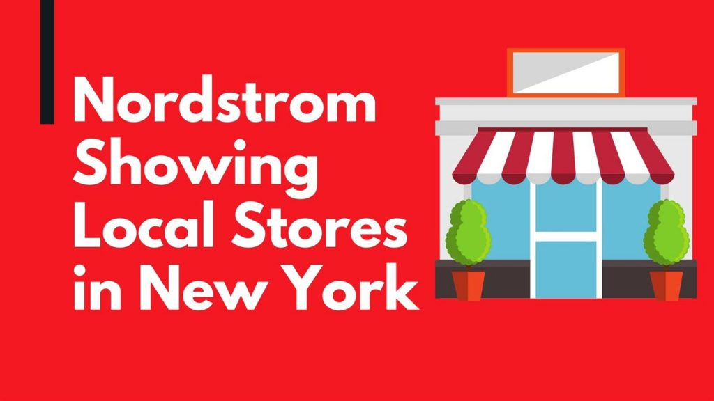 Nordstrom Showing Locals Stores