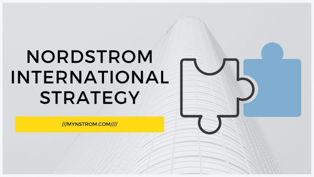 What is Nordstrom International Strategy_ (1)